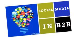 Social Media in B2B - DETart Blog by Detlev Artelt