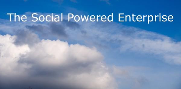 Clouds, The social powered enterprise